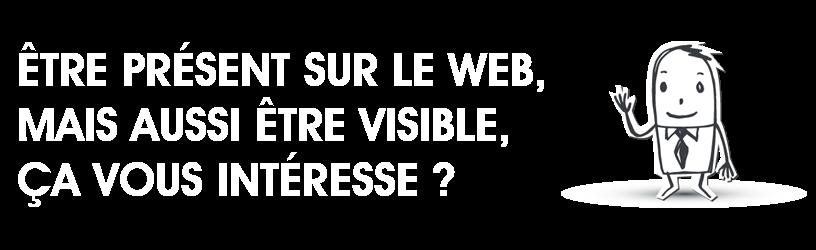 Être présent et visible sur le Web